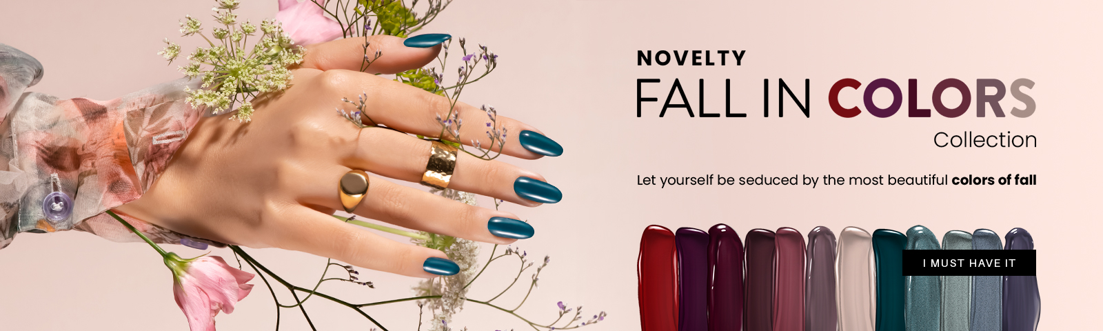 Fall in colors NEW AUTUMN COLLECTIONDISCOVER HER INCREDIBLE SHADES  CHECK IT OUT!