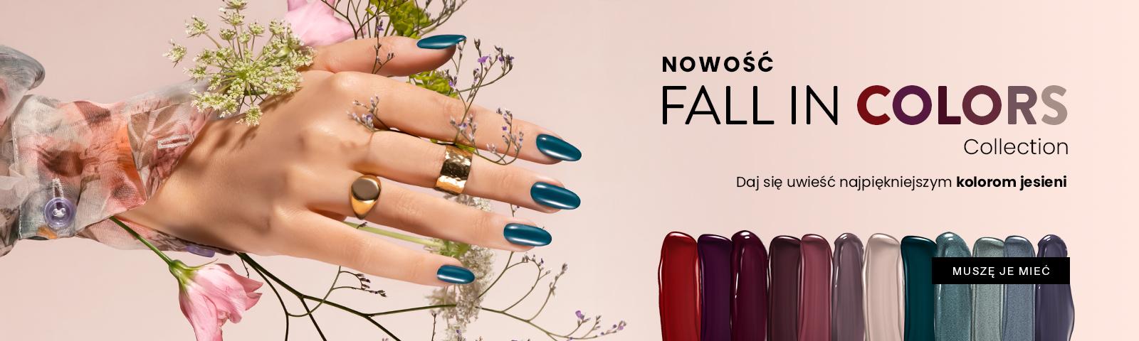 Fall in colors NAJNOWSZA KOLEKCJA JESIENNAPOZNAJ JEJ NIESAMOWITE ODCIENIE  ODKRYWAJ!