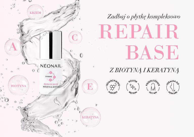 Repair Base (26.04.2021) Wzmocnij swoje paznokcie.Zobacz nasząNOWOŚĆ!  REPAIR BASE