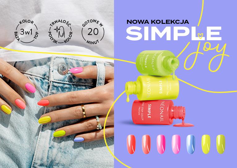Simple Joy Poznaj 7 wakacyjnych odcieni lakierów hybrydowych SIMPLE 3w1!  WYBIERAM SIMPLE