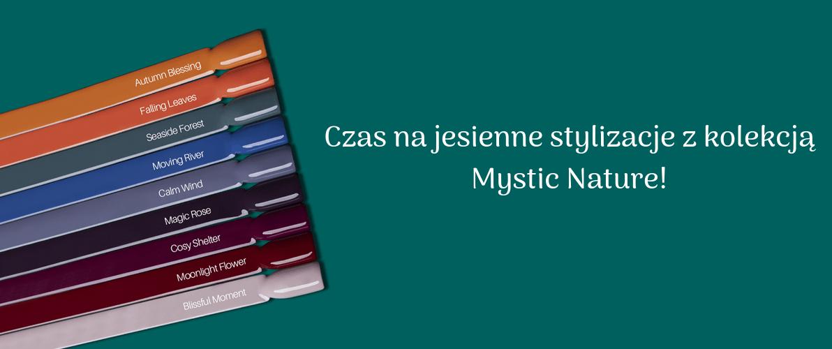 Jesienne inspiracje - stylizacje z kolekcją Mystic Nature