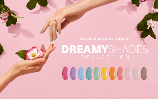 Dreamy Shades – lakiery hybrydowe na wiosnę